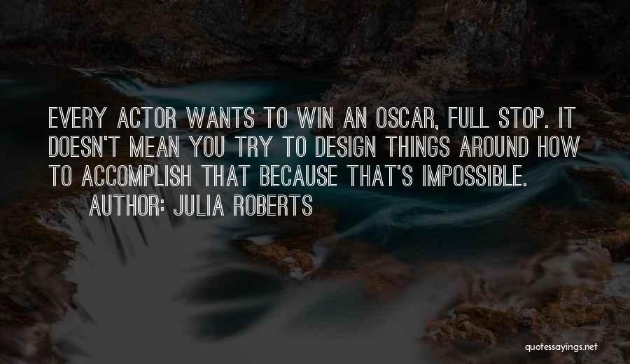 Julia Roberts Quotes 1309275
