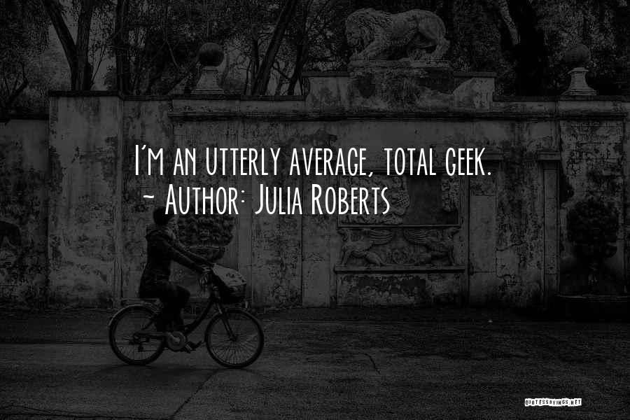 Julia Roberts Quotes 1342471