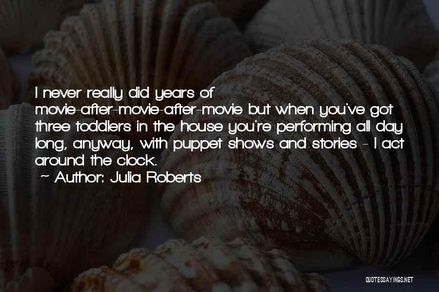 Julia Roberts Quotes 1553313