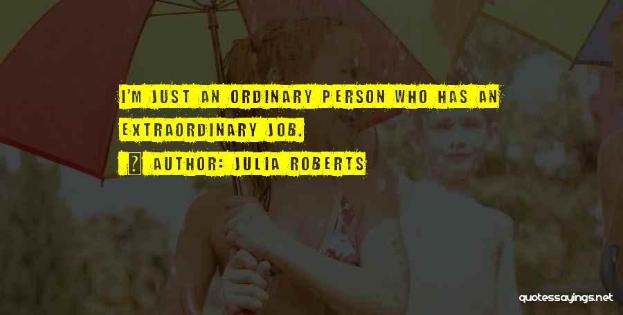 Julia Roberts Quotes 1562088