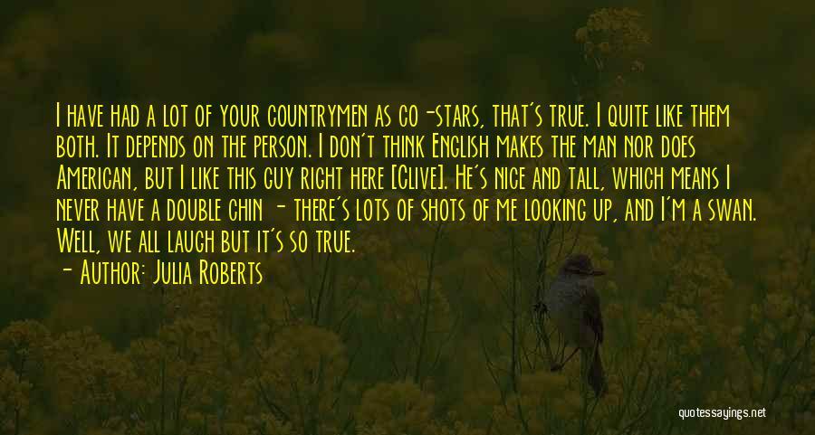 Julia Roberts Quotes 2163102