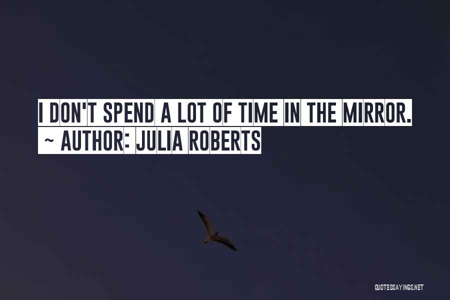 Julia Roberts Quotes 2163619