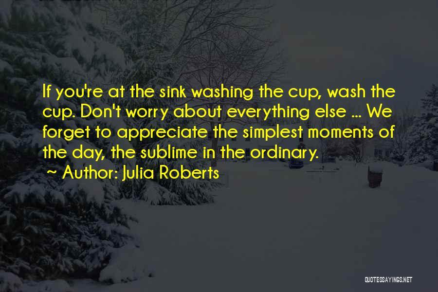 Julia Roberts Quotes 2207236
