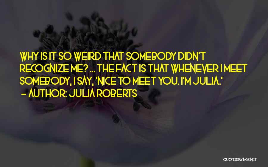 Julia Roberts Quotes 2247112