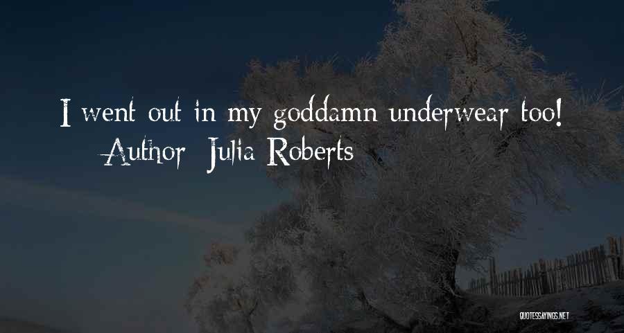 Julia Roberts Quotes 2264803
