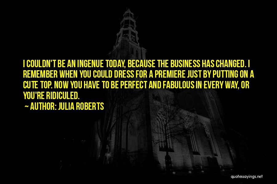 Julia Roberts Quotes 439510