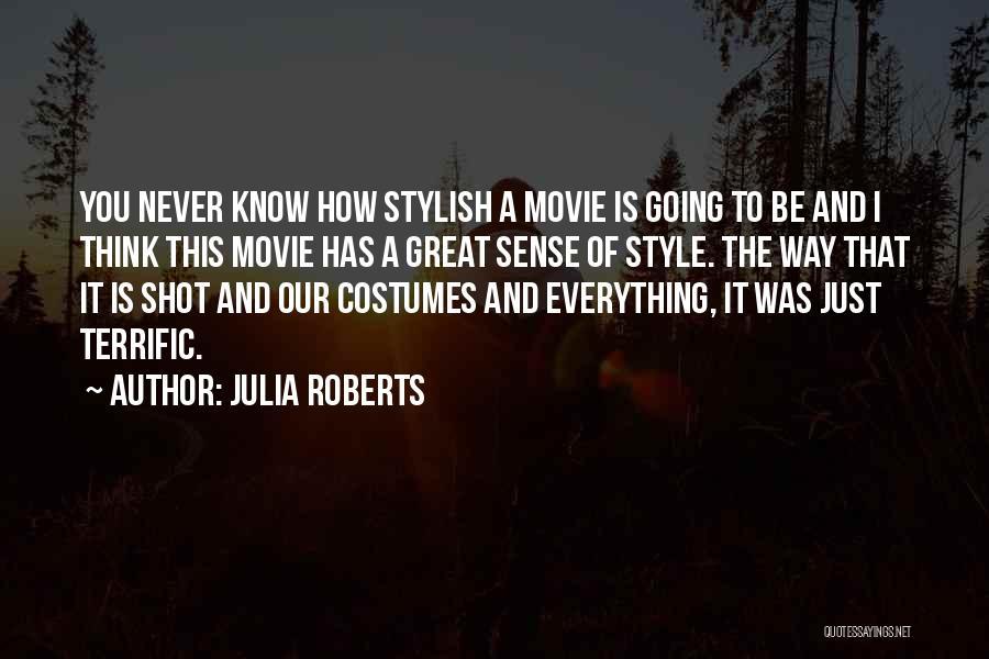 Julia Roberts Quotes 497227