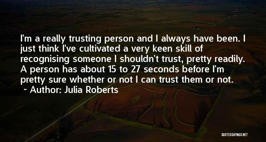 Julia Roberts Quotes 589705