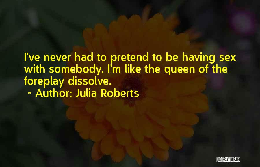 Julia Roberts Quotes 709080
