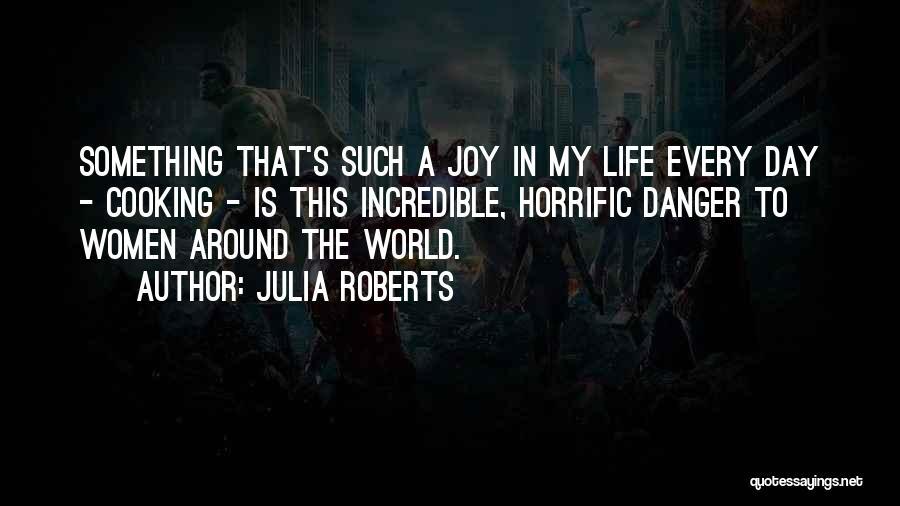 Julia Roberts Quotes 711807