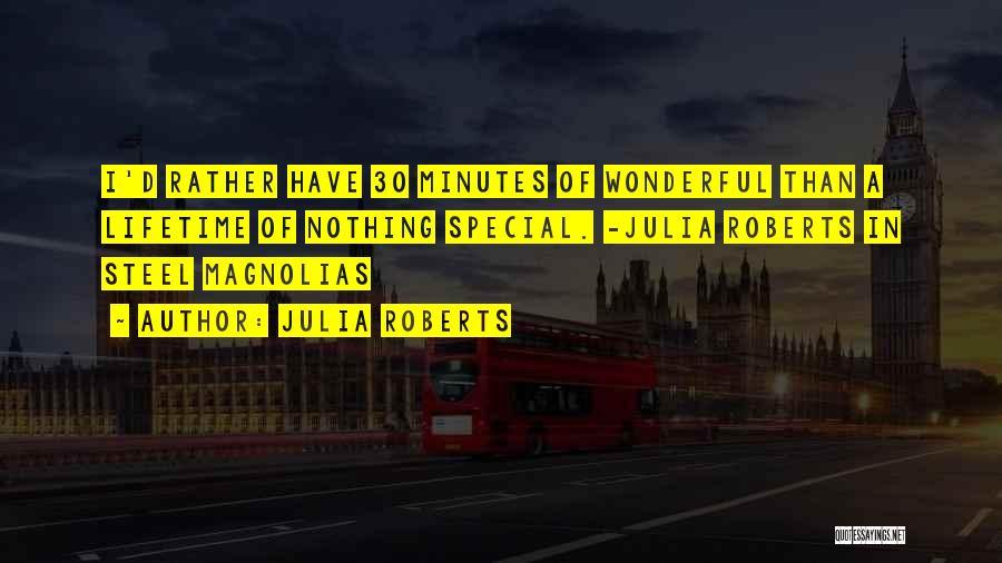 Julia Roberts Quotes 733538