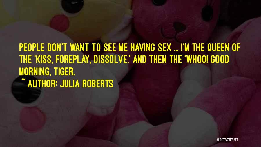 Julia Roberts Quotes 780834