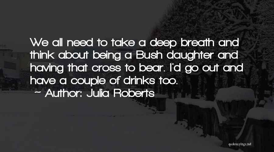 Julia Roberts Quotes 868753