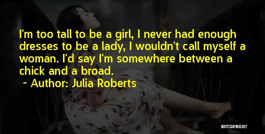 Julia Roberts Quotes 954464