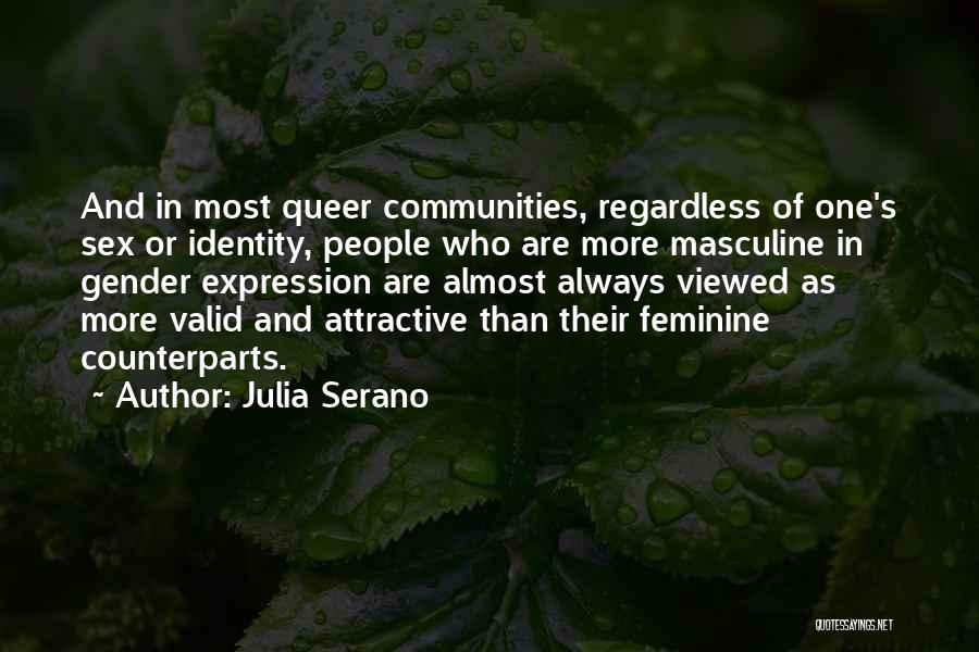 Julia Serano Quotes 1602952