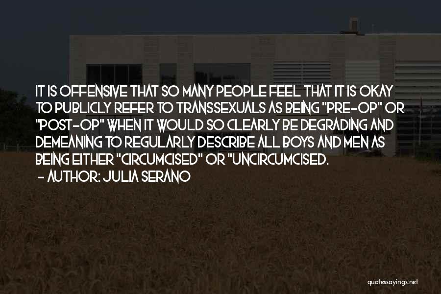 Julia Serano Quotes 1797052