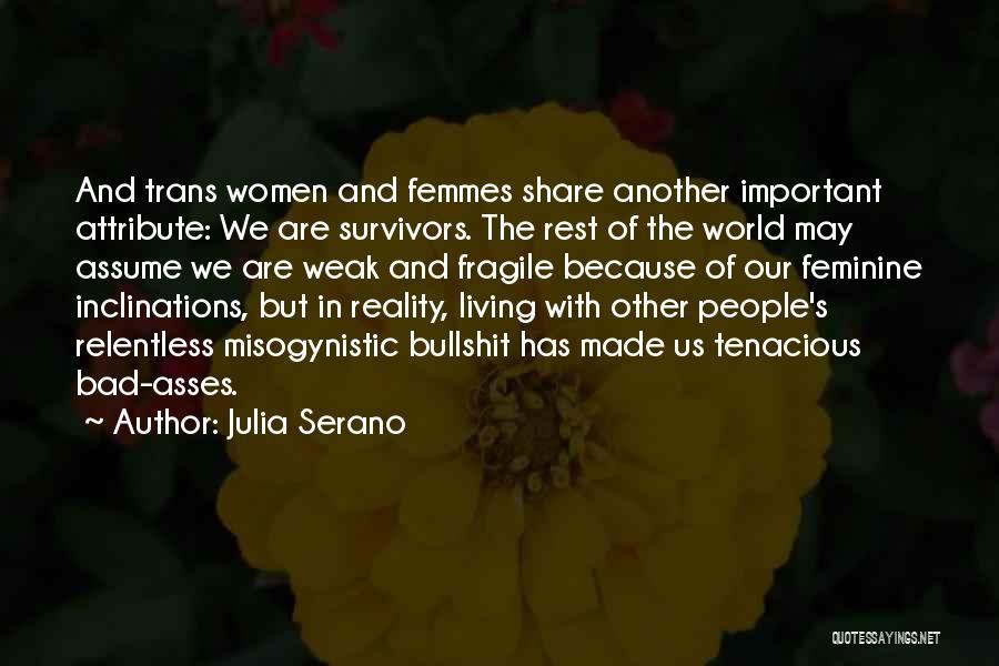 Julia Serano Quotes 2185910