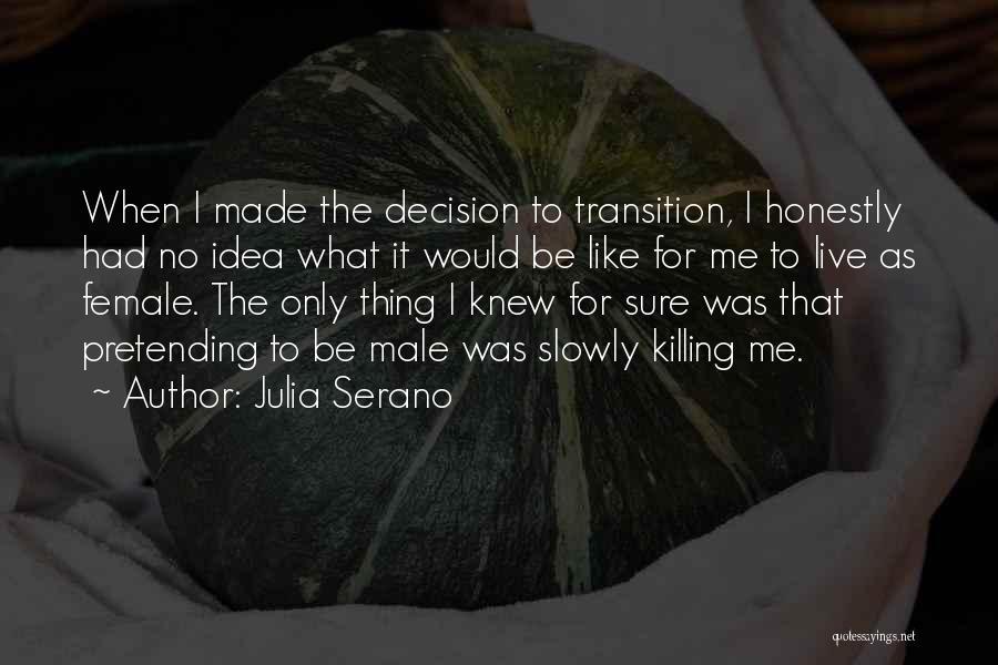 Julia Serano Quotes 345442