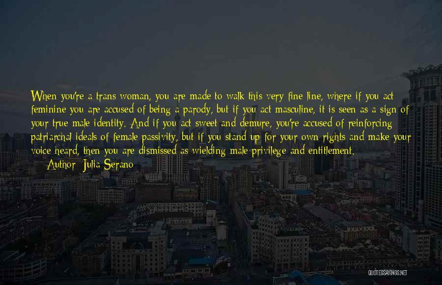 Julia Serano Quotes 569161