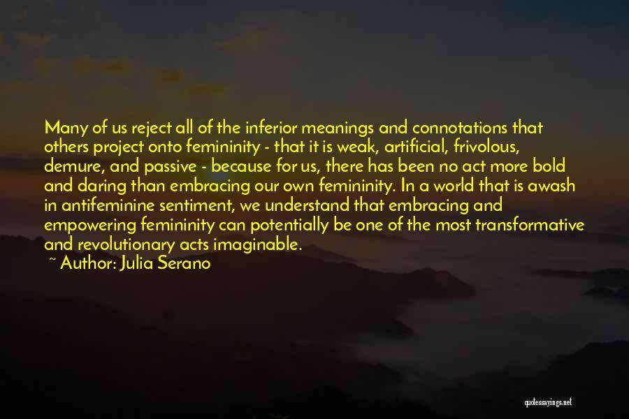 Julia Serano Quotes 572873
