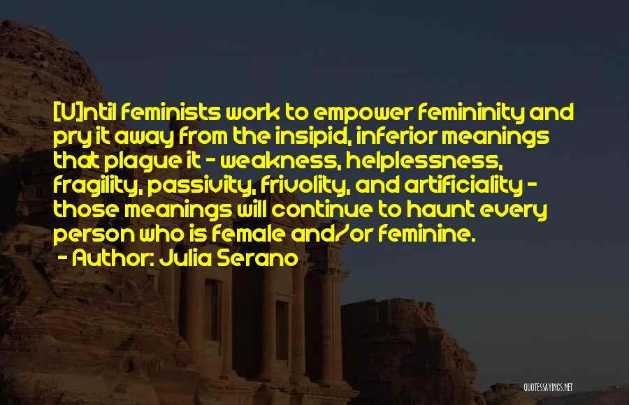 Julia Serano Quotes 898301