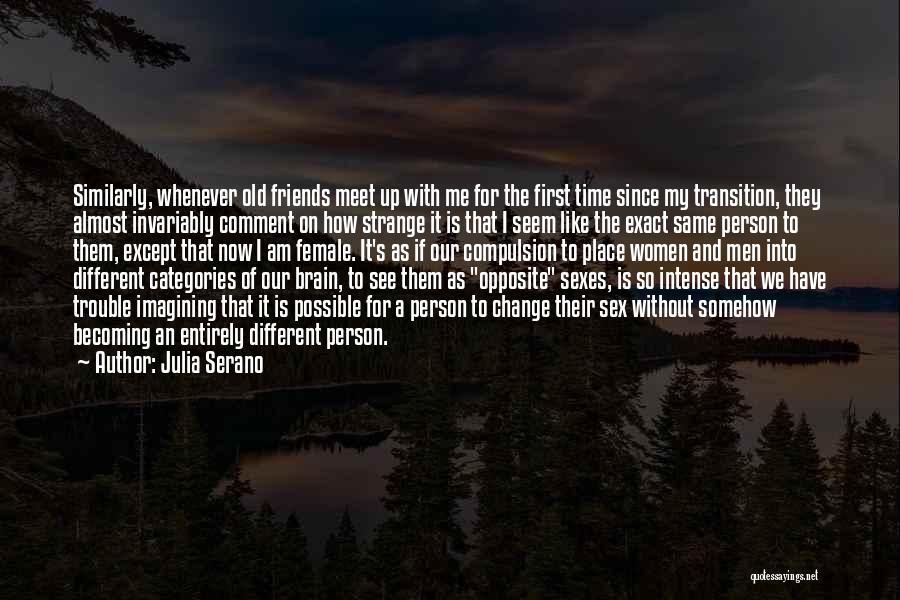 Julia Serano Quotes 939452
