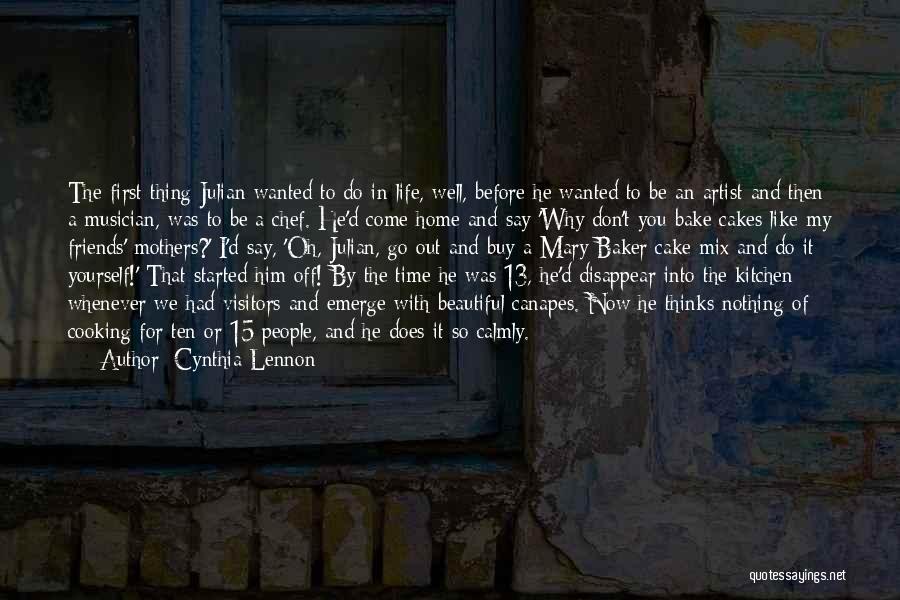 Julian Baker Best Quotes By Cynthia Lennon
