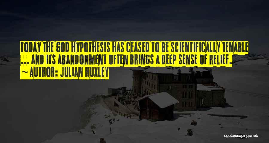 Julian Huxley Quotes 1387111