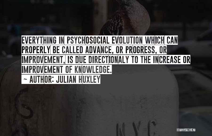 Julian Huxley Quotes 1831148