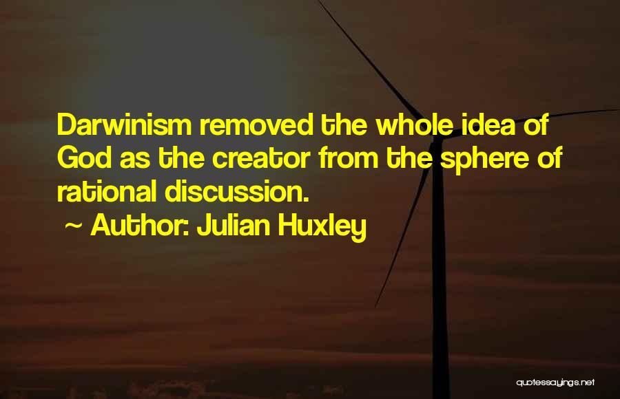 Julian Huxley Quotes 1977925