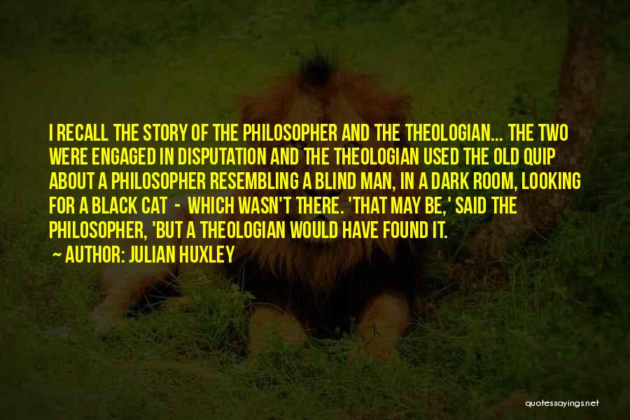 Julian Huxley Quotes 244449