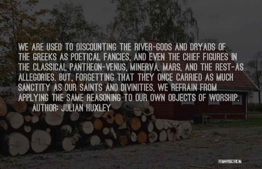 Julian Huxley Quotes 306260