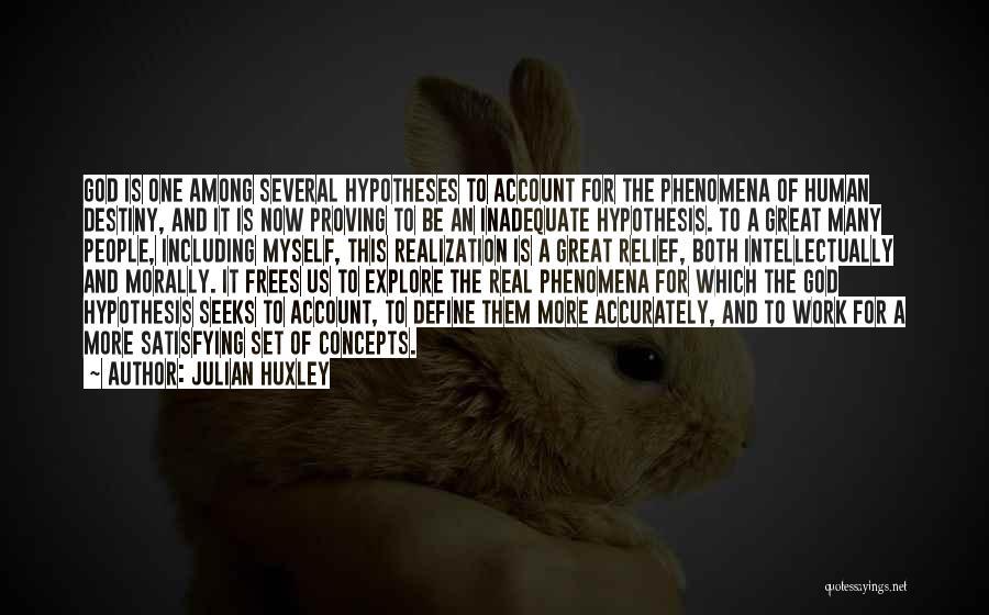 Julian Huxley Quotes 434244