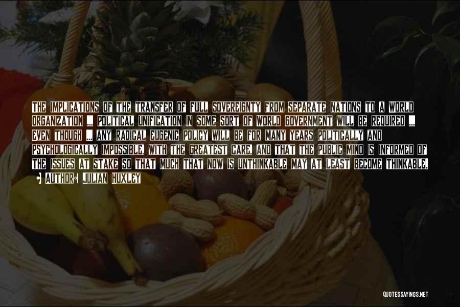 Julian Huxley Quotes 527542