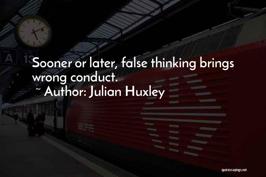 Julian Huxley Quotes 631804