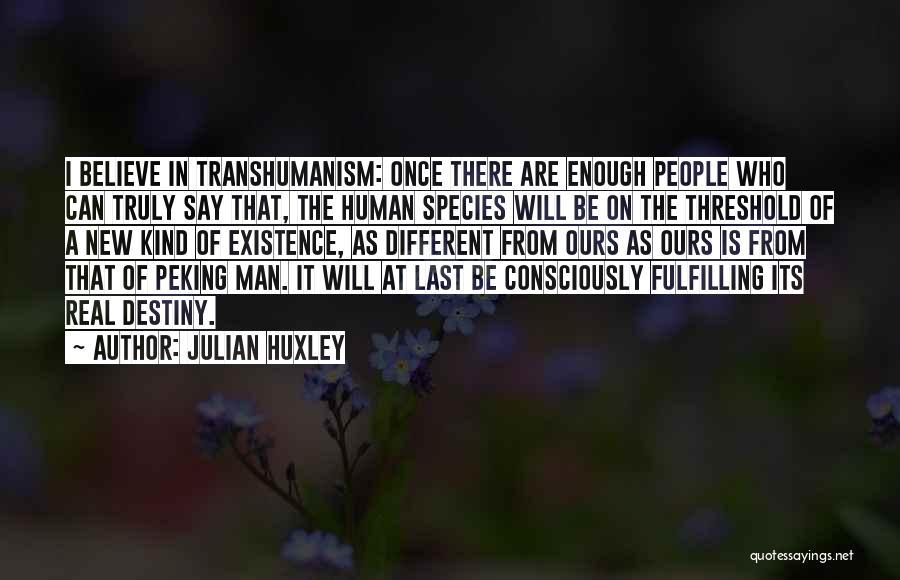 Julian Huxley Quotes 876534