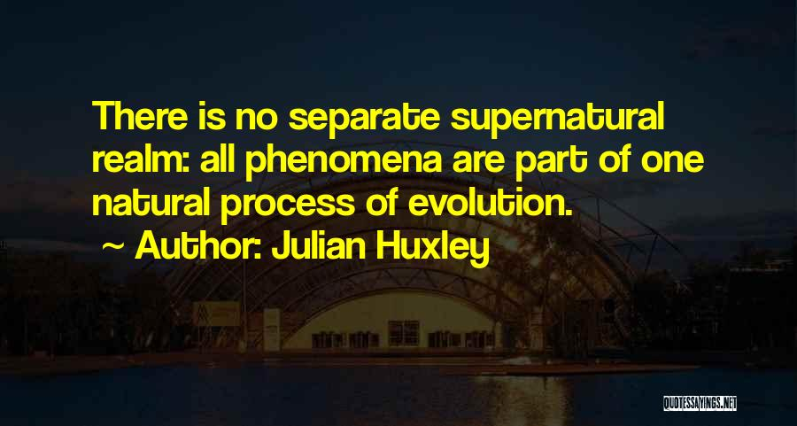 Julian Huxley Quotes 982939
