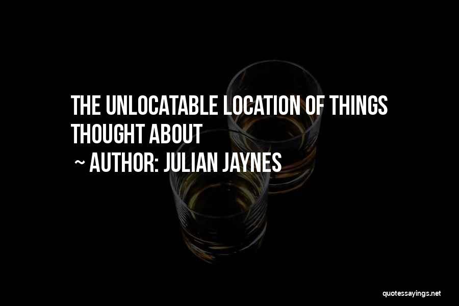 Julian Jaynes Quotes 1027283