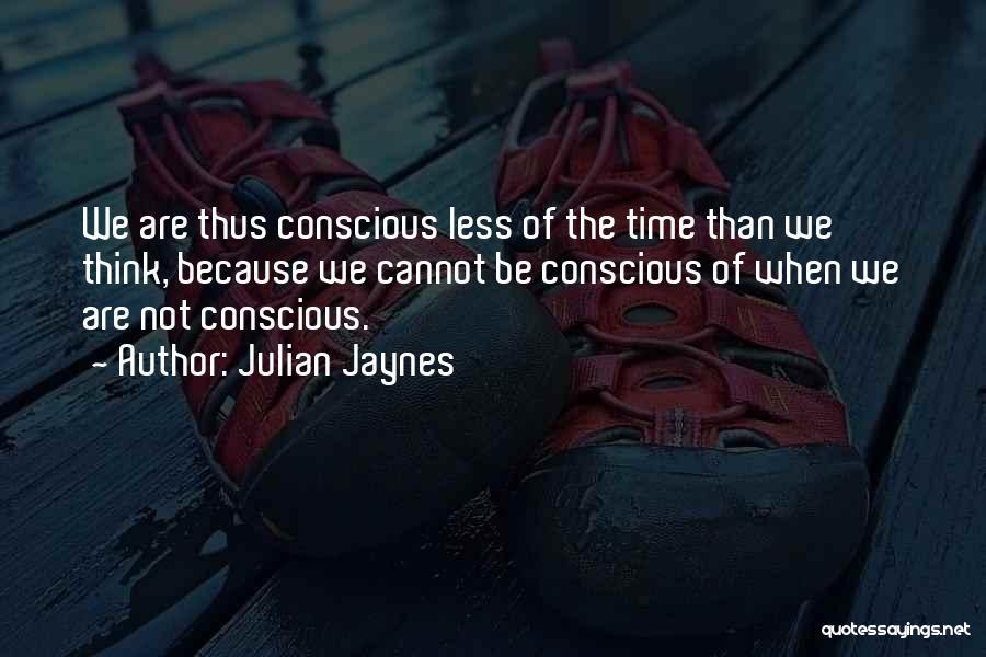 Julian Jaynes Quotes 102895