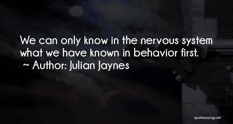 Julian Jaynes Quotes 1088491