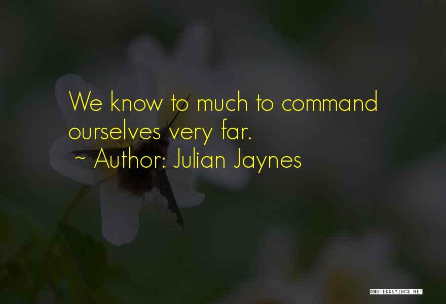 Julian Jaynes Quotes 1211354
