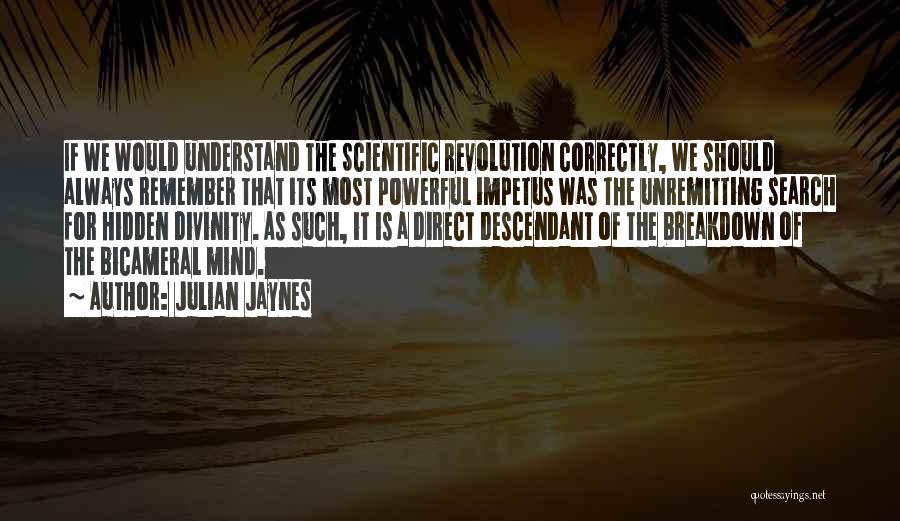 Julian Jaynes Quotes 1313219