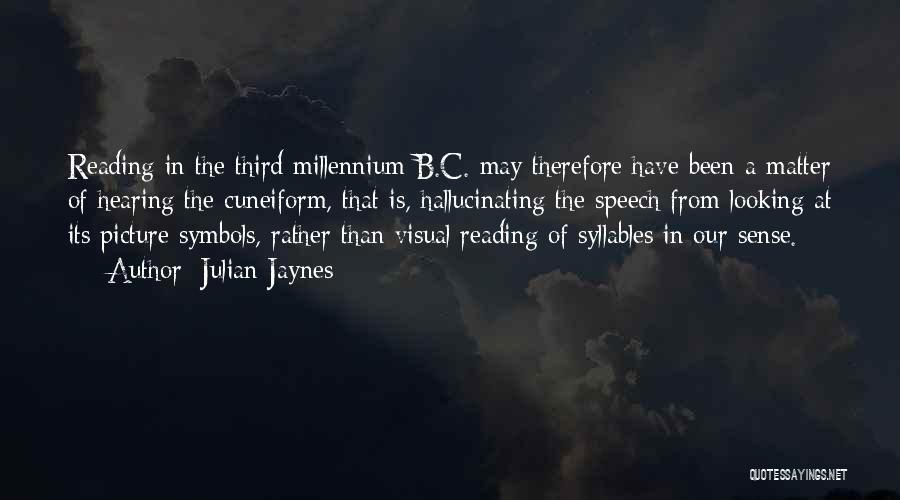 Julian Jaynes Quotes 1721061