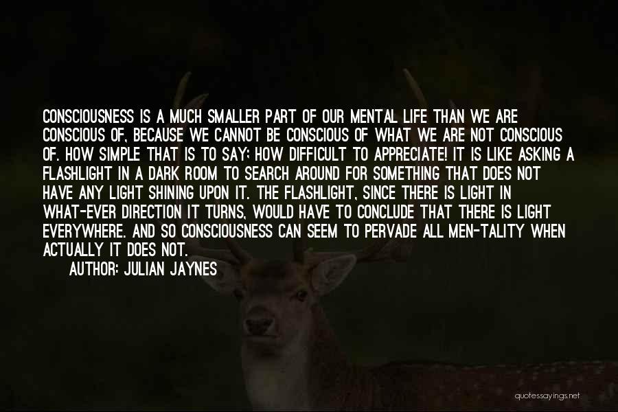 Julian Jaynes Quotes 1727473