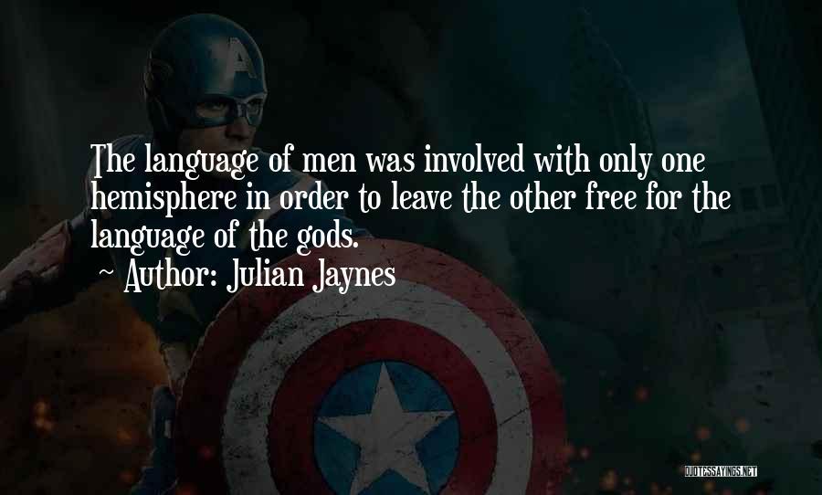 Julian Jaynes Quotes 1921629