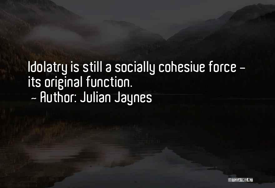 Julian Jaynes Quotes 2133731