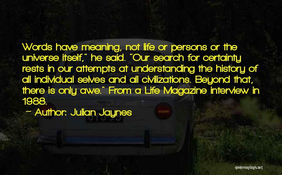 Julian Jaynes Quotes 2252322