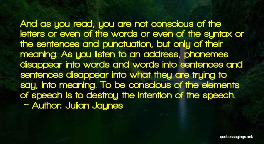 Julian Jaynes Quotes 244788
