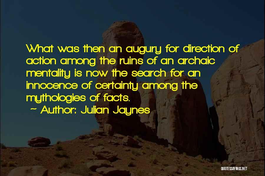 Julian Jaynes Quotes 324224