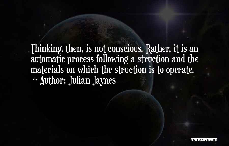 Julian Jaynes Quotes 543957